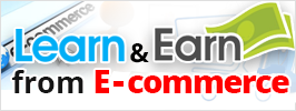 Learn and Earn from E-commerce